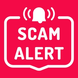 Scam alert. Badge with alarm icon. Flat vector illustration on red background.