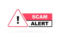 Scam alert geometric badge with exclamation mark. Modern Vector illustration.