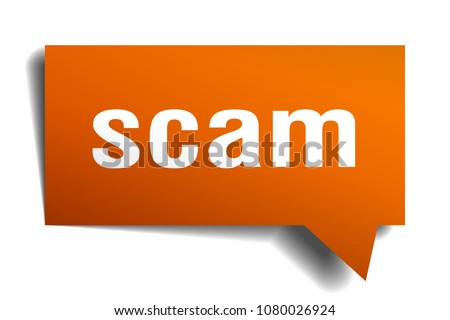 scam orange 3d square isolated speech bubble