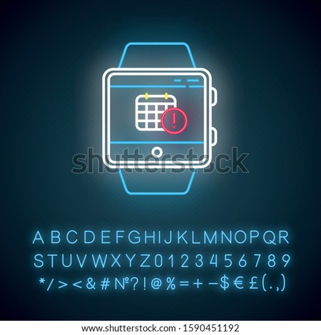Scheduling events smartwatch function neon light icon. Calendar and timetable. Planning and time management. Glowing sign with alphabet, numbers and symbols. Vector isolated illustration