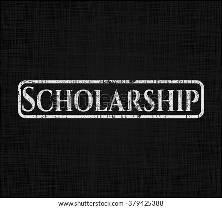 Scholarship written on a blackboard