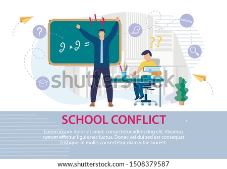 School Conflict between Teacher and Pupil Poster. Angry, Annoyed Male Schoolmaster Yelling Scolds Stupid Student. Ashamed Scared Boy Cant Solve Example on Blackboard. Vector Illustration