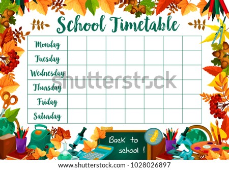 School daily timetable or lesson schedule of school bag and school stationery book or copybook and mathematics calculator, pencil or maple leaf and geometry globe. Vector poster design template