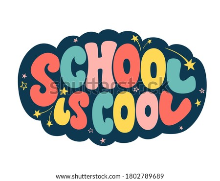 School is cool hand drawn text card with stars decoration. Lettering poster for a new academic year. Back to school. Typography design for print, sticker, advertising, t-shirt, stationery, cover, card