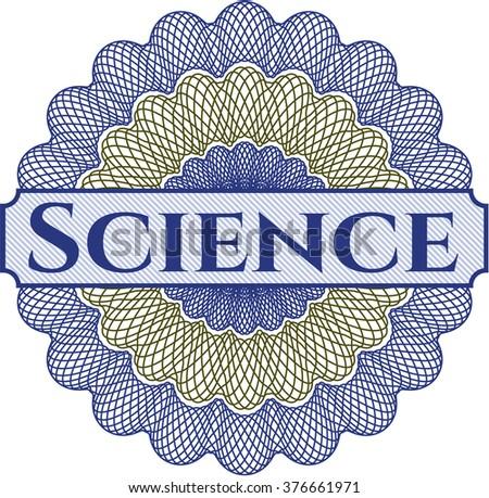 Science written inside a money style rosette