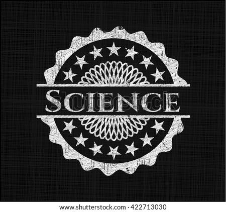 Science written on a chalkboard