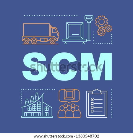 SCM word concepts banner. Manufacturing. Supply chain management. Production process. Isolated lettering typography idea. Distribution and logistics. Consumerism. Vector outline illustration