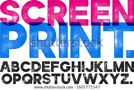Screen Print Font. Highly detailed individually textured characters