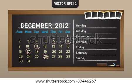 Scribble calendar on the blackboard and sticky tape on photo frame. December 2012 Vector template for design work