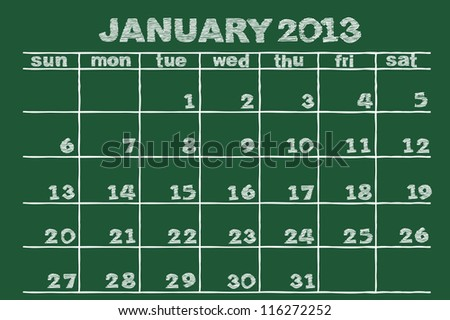 scribble sketch of  January 2013 calendar  on blackboard
