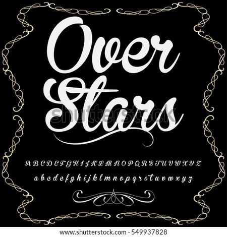 script handcrafted vector calligraphy font typeface,vector,labels,illustration,letters,grunge,graphics,banners,vintage in design with decoration named- Over stars