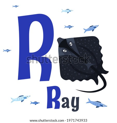 Sea animals alphabet. ABC for children. Letter R. Ray. Kids training manual in a colourful cartoon style. Training tool for little kids. Learning to read in a funny way. Vector illustration Photo stock ©