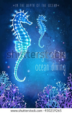 Sea horse in the depth of the ocean. Unusual vector illustration. Inspiration card