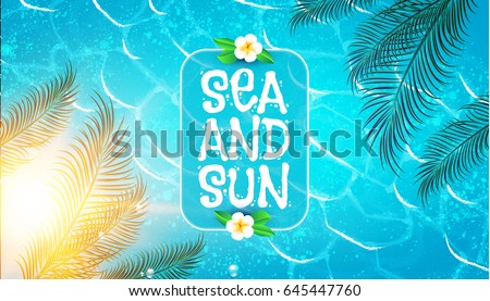 Sea Vacation. Summer Background. Ocean Waves, Shining Sun, Palm leaves and Flower. Vector illustration