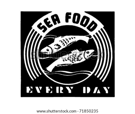 Seafood Every Day - Retro Ad Art Banner