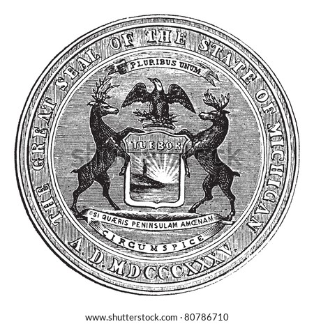 Seal of the state of Michigan, vintage engraved illustration. Trousset encyclopedia (1886 - 1891).