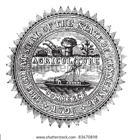 Seal of the State of Tennessee, vintage engraved illustration. Seal of the State of Tennessee isolated on white. Trousset encyclopedia (1886 - 1891).