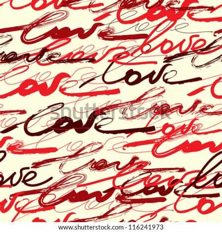 Seamless background pattern. Will tile endlessly. Background from original inscriptions of the word Love.