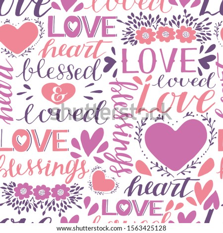 Seamless christian colorful pattern with hand lettering words Love, Heart, Loved and blessed. Biblical background. Modern calligraphy Scripture print