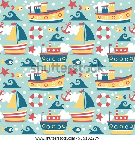 Seamless cute marine cartoon colorful pattern with ships, boat, fish, sea, ocean, starfish, anchor, wave, lifeline