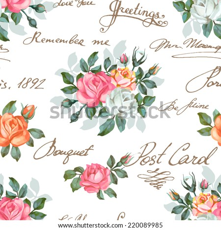 Seamless floral pattern with words, flower vector illustration. Elegance wallpaper with of  roses on floral background. Decorative vector illustration texture. Shabby chic rose. Hand write words