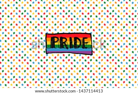 Seamless horizontal Pride pattern. Hand writing lettering. Backgraung with stars multicolors LGBT flag.LGBT rights concept. Modern parades poster, placard, invitation card design. Vector illustration.