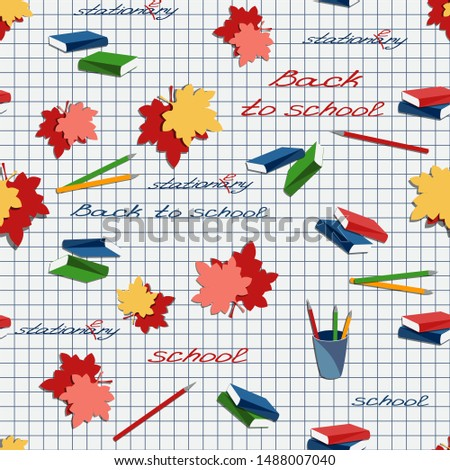 Seamless pattern with leaves, books, stationery and scripts on the notebook page. Back to school. Handwritten text. Vector, EPS 10