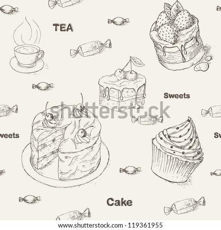 Seamless pattern with pastry, cakes and sweets. Teatime background