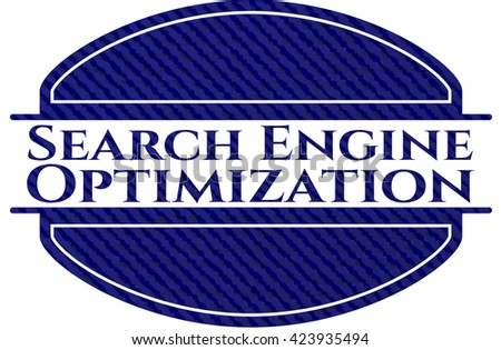 Search Engine Optimization emblem with jean background