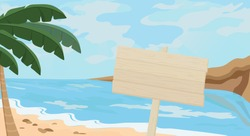Seascape with a wooden board for advertising and text. Sandy beach, clear blue ocean or sea, mountains towering along the coast and green leaves of palm trees on the shore.  There are beautiful clouds