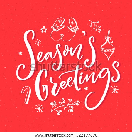 Season's greeting text with hand drawn Christmas elements. Greeting card design with vintage typography