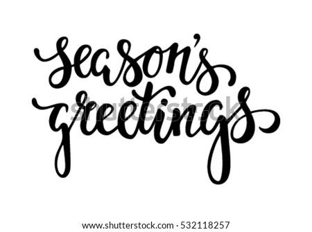 Seasons greetings vector download free vector art stock graphics seasons greetings hand drawn creative calligraphy and brush pen lettering design for holiday greeting m4hsunfo