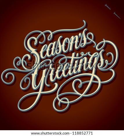 SEASON'S GREETINGS hand lettering handmade calligraphy vector eps8