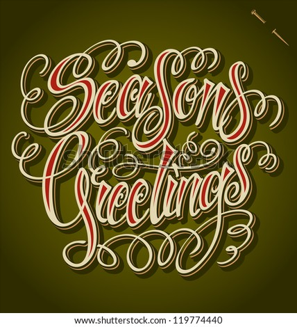 SEASON'S GREETINGS hand lettering - handmade calligraphy, vector (eps8)