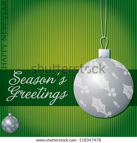 Season's Greetings holly/mistletoe bauble card in vector format.