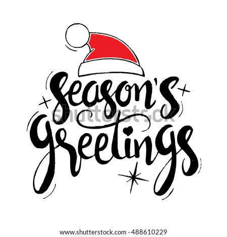 Season's greetings lettering. Modern vector hand drawn calligraphy with Santa Claus red hat and stars isolated on white background for your greeting card design