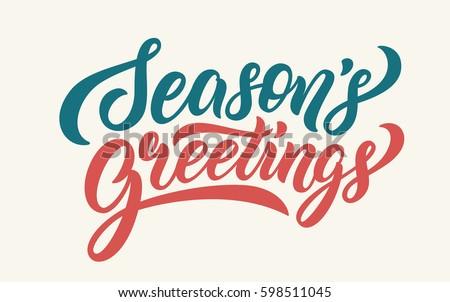 Season's Greetings lettering text banner. Vector illustration.