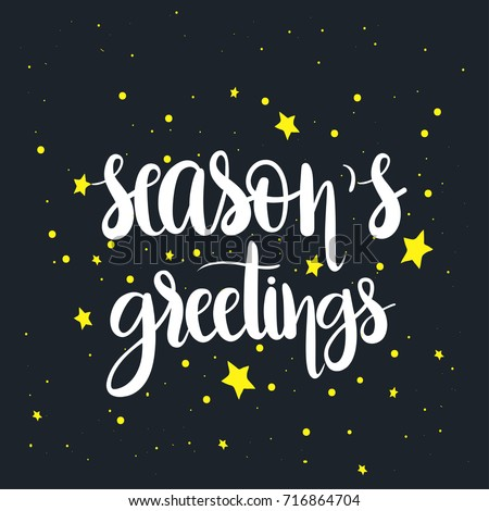 Season's greetings ,unique hand drawn typographic poster.Vector art.Perfect design for cards, wallpaper, posters ,banners ,invitations. Xmas design.