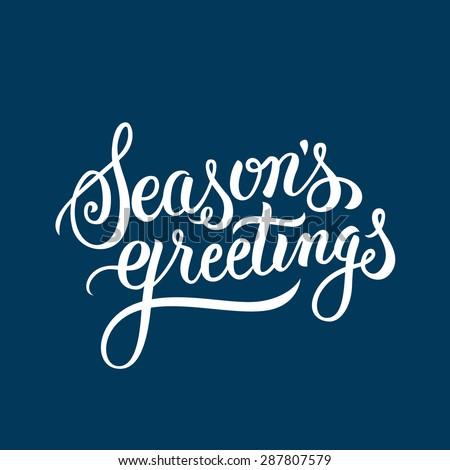 Seasons Greetings hand lettering. Handmade vector calligraphy