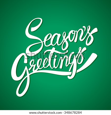 Seasons greetings hand lettering vector calligraphy