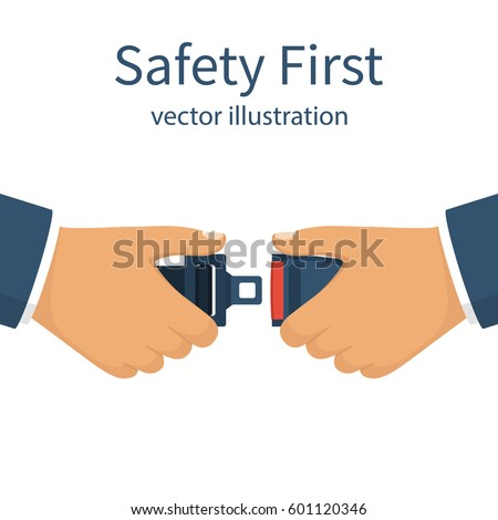 Seat Belt. Safety First concept. A man fasten buckle hands. Safety of movement on car, airplane. Vector illustration flat design. Isolated on white background. Protection driver and passengers.