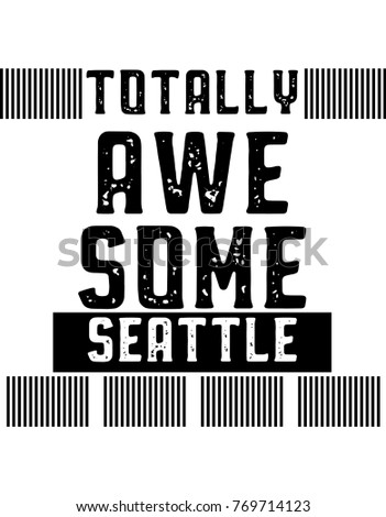 seattle totally awesome t shirt
