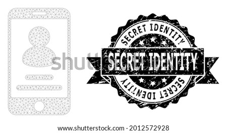 Secret Identity textured seal print and vector smartphone user info mesh structure. Black stamp contains Secret Identity title inside ribbon and rosette. Abstract flat mesh smartphone user info,