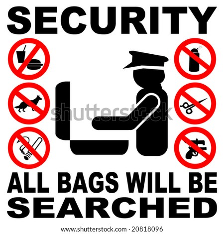 Security all bags will be searched sign illustration