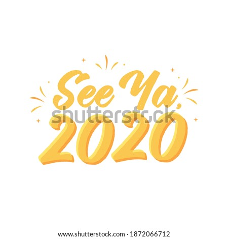 See Ya 2020, Bye 2020, New Year, 2020 Text, Goodbye Text, Vector Illustration Background