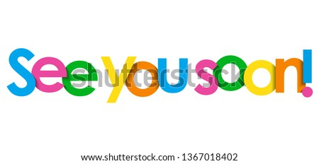 SEE YOU SOON! colorful typography banner