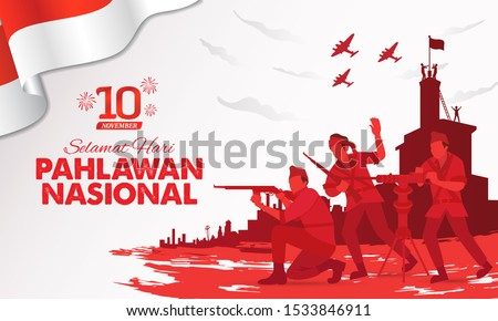 Selamat hari pahlawan nasional. Translation: Happy Indonesian National Heroes day. vector illustration for greeting card, poster and banner