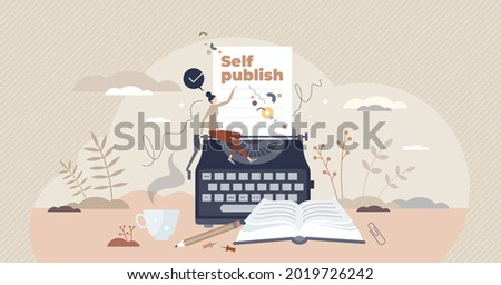 Self publish as author paper publication and book distribution tiny person concept. Writing literature or media with print on demand to reduce making costs vector illustration. Text typing strategy. Photo stock ©