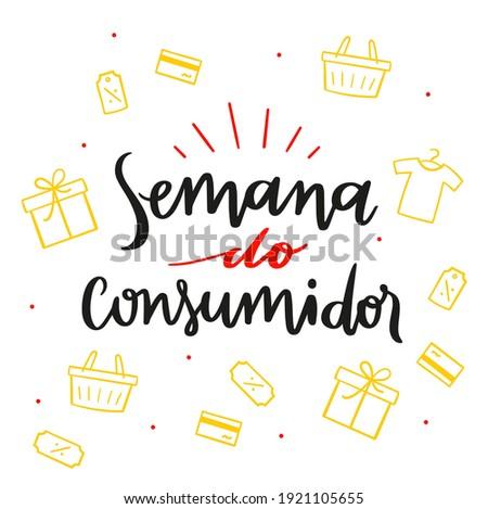 Semana do Consumidor. Consumer week.  Brazilian Portuguese Hand Lettering Calligraphy for Holiday. Vector. Art for campaigns. Zdjęcia stock ©