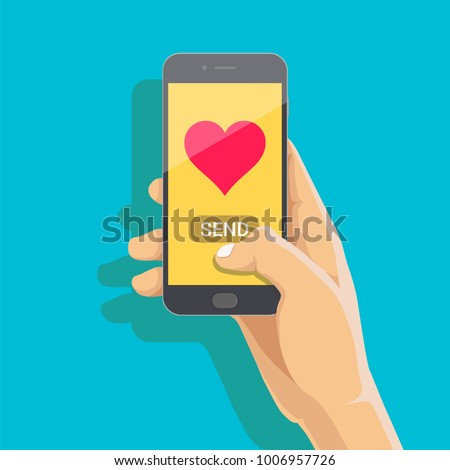 Sending love message concept. Hand holding phone with heart, send button on the screen. Finger touch screen. Vector flat cartoon illustration for advertisement, web sites, banners, infographics design